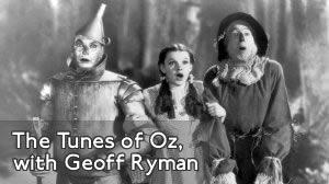 The Tunes of Oz, with Geoff Ryman