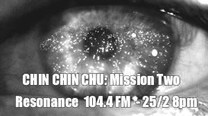 Chin Chin Chu: Mission Two