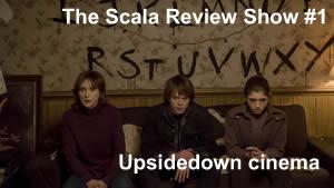 The Scala Review Show 1 – Upsidedown cinema