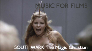 Music for Films: The Magic Christian