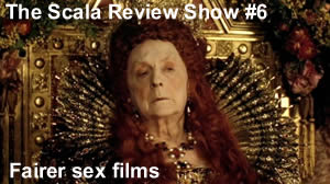 The Scala Review Show 6 – 19th September 2016 – Fairer Sex Films, with Lexi Turner
