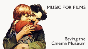 Music for Films: Saving the Cinema Museum