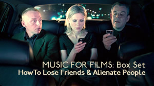 Music for Films: Box Set – How to Lose Friends and Alienate People