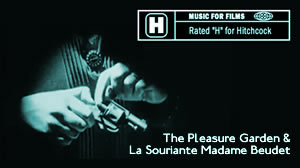 "Music for Films: Rated ""H"" for Hitchcock, The Pleasure Garden & La Souriante Madame Beudet"